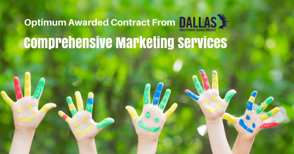 Optimum Awarded Marketing Services Contract from Dallas Independent School Districts (DISD)