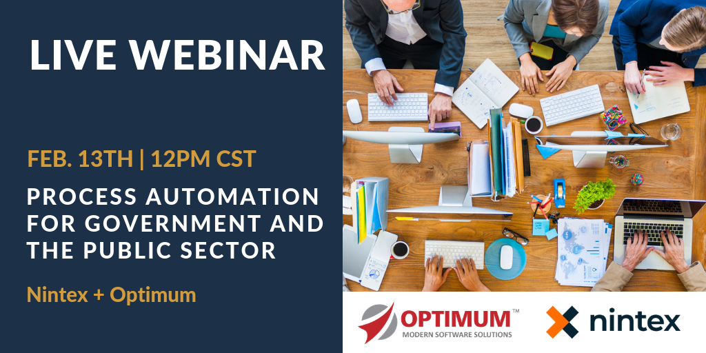 Webinar-Nintex PROCESS AUTOMATION FOR GOVERNMENT AND PUBLIC SECTOR-Optimum