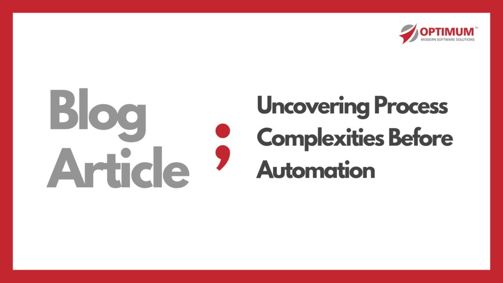 Uncovering Process Complexities before Automating