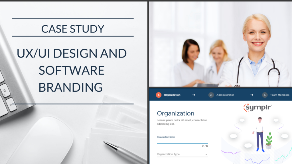 Case Study: Healthcare firm revamps the User Interface and User Experience of a core software application