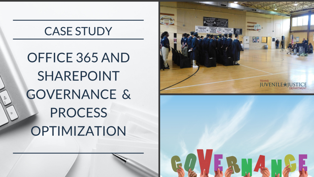 Case Study: State agency engages Optimum to develop their Office 365 and SharePoint Governance Plan and Framework