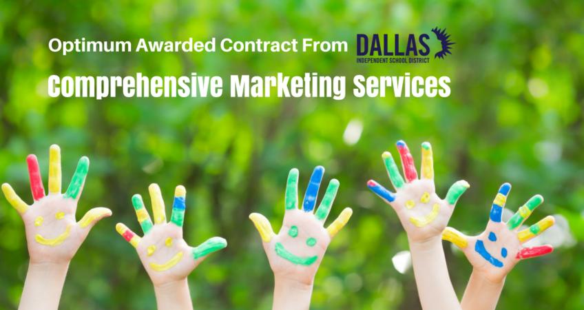 Optimum awarded Marketing Services Dallas ISD